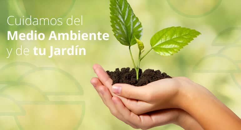 Cuidamos del Medio Ambiente y de tu Jardín